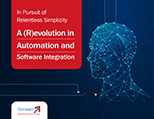 A (R)evolution in Automation and Software Integration